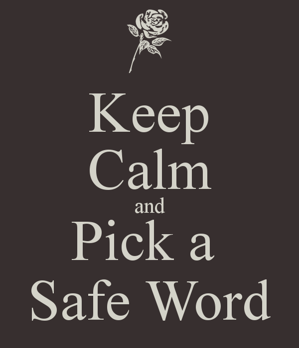 keep-calm-and-pick-a-safe-word